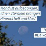 #Balkonsingen - Der Mond ist aufgegangen