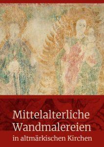 Ausstellung - Mittelalterliche Wandmalereien in altmärkischen Kirchen